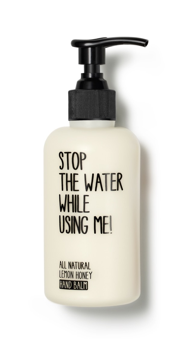 Handcreme von Stop the water while using me!